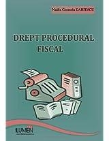 Dreptul procedural fiscal: Trateaza legislatia in vigoare pana la data de 1 mai 2009