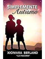 Simplemente autismo (Spanish Edition)