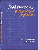 Food Processing : Biotechnological Applications (English) (Reprint Edition 2015)