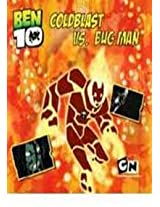 Ben 10 Coldblast Vs Bug Man