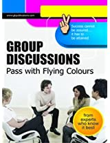Group Discussions Pass With Flying