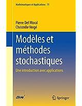 Modèles et méthodes stochastiques: Une introduction avec applications (Mathématiques et Applications)