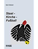 Staat, Kirche, Fußball