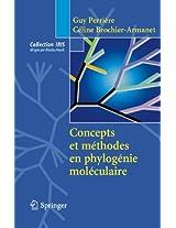 Concepts et méthodes en phylogénie moléculaire (Collection IRIS)