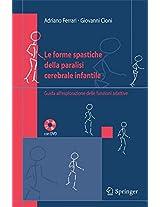 Le forme spastiche della paralisi cerebrale infantile: Guida all'esplorazione delle funzioni adattive
