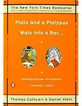 Plato and a Platypus Walk into a Bar . . .: Understanding Philosophy Through Jokes
