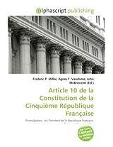 Article 10 De La Constitution De La Cinquime Rpublique Frana