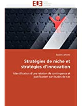 Strategies de Niche Et Strategies D''Innovati on (Omn.Univ.Europ.)