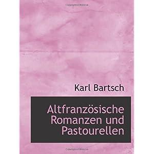 【クリックでお店のこの商品のページへ】Altfranzoesische Romanzen und Pastourellen [ペーパーバック]