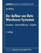 Der Aufbau von Data Warehouse-Systemen: Konzeption _ Datenmodellierung _ Vorgehen