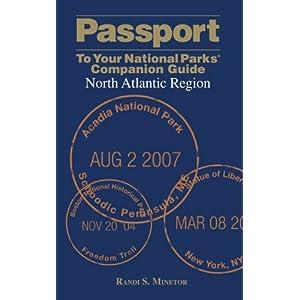 【クリックで詳細表示】Passport to Your National Parks Companion Guide North Atlantic Region (Passport to Your National Parks Companion Guides) [ペーパーバック]