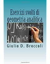 Esercizi svolti di geometria analitica: Volume 1