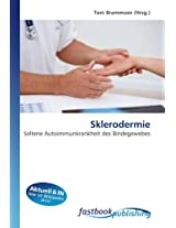 Sklerodermie: Seltene Autoimmunkrankheit des Bindegewebes