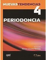 Periodoncia / Periodontics: 4 (Nuevas Tendencias / Nuevas Tendencias)