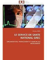 Le Service de Sante National Grec (Omn.Univ.Europ.)