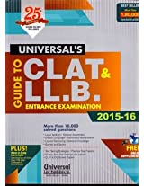 Guide to CLAT and LL.B. Entrance Examination 2015-16
