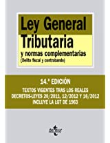 Ley General Tributaria y normas complementarias / General Tax Law and supplementary rules: Delito Fiscal Y Contrabando