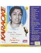 Karaoke Sing Along-Lata Mangeskar Vol. 3-Hum The jinke Sahare