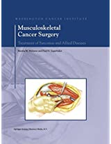 Musculoskeletal Cancer Surgery: Treatment of Sarcomas and Allied Diseases