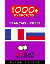 1000+ Exercices Français - Russe (ChitChat WorldWide) (French Edition)
