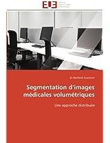 Segmentation D Images Medicales Volumetriques (Omn.Univ.Europ.)