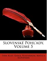 Slovensk Pohl'ady, Volume 5