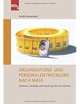 Organisations- und Personalentwicklung nach Maß: Seminare, Trainings Und Coachings, Die Sich Rechnen