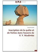 Inscription de la quête et de l'échec dans l'oeuvre de V. Y. Mudimbe