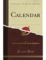 Calendar (Classic Reprint)