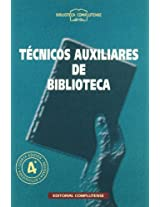 Tecnicos auxiliares de bibliotecas / Library Technical Assistants
