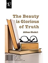 The Beauty is Glorious of Truth: Zibaee Shokooh-e Haghighat Ast