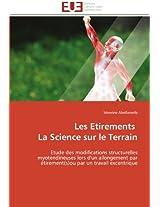 Les Etirements La Science Sur Le Terrain (Omn.Univ.Europ.)
