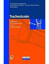 Tracheotomie: Indikation Und Anwendung in Der Intensivmedizin