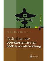 Techniken der objektorientierten Softwareentwicklung (Xpert.press)