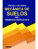 Mecanica De Suelos I / Ground Mechanics I: Fundamentos de la Mecanica de Suelos / Fundamentals of Ground Mechanics