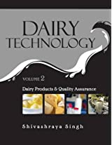 Dairy Products and Quality Assurance: Vol.2 Dairy Technology