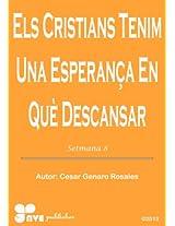 Els Cristians Tenim Una Esperança En Què Descansar (Como crecer na vida cristiá Book 8) (Catalan Edition)