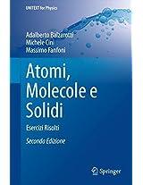 Atomi, Molecole e Solidi: Esercizi Risolti (UNITEXT for Physics)