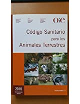 Codigo Sanitario para los Animales Terrestres, 2010 / Sanitary code for the Terrestrial Animal, 2010 (1st International Conference, Florianopolis, December 2006: Proceedings)