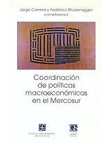 Coordinacion de Politicas Macroeconomicas en el Mercosur