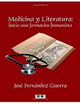 Medicina Y Literatura: Hacia Una Formación Humanista