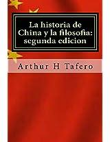 La historia de China y la filosofia/ Chinese history and philosophy