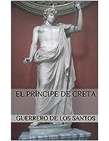 El Príncipe de Creta (Spanish Edition)