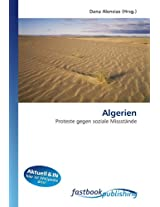 Algerien: Proteste gegen soziale Missstände