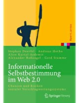 Informationelle Selbstbestimmung im Web 2.0: Chancen und Risiken sozialer Verschlagwortungssysteme (Xpert.press)
