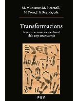 Transformacions: Literatura i canvi sociocultural dels anys setanta ençà