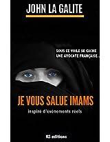 Je vous salue imams (Vous n'aurez pas mon fils !): L'islam qui fait peur (French Edition)