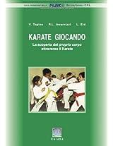 Karate Giocando (Italian Edition)