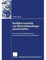 Konflikte innerhalb von Wirtschaftsprüfungsgesellschaften: Eine empirische Untersuchung branchenspezifischer Einflussfaktoren