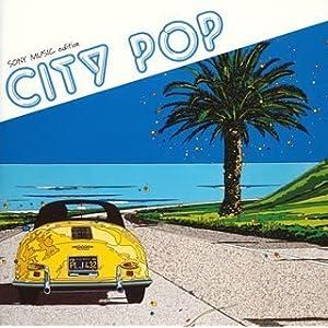 CITY POP: SONY MUSIC edition